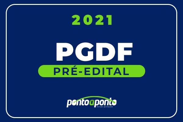 PGDF - Pré Edital 2021