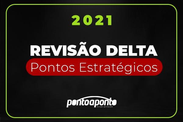 Revisão Delta - Pontos Estratégicos