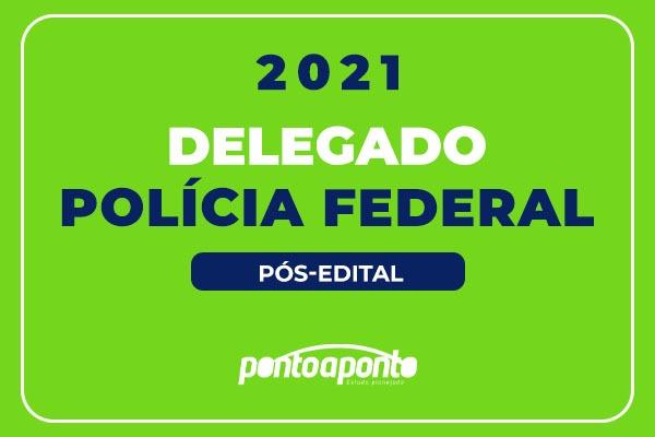 DPF Pós-Edital 2021